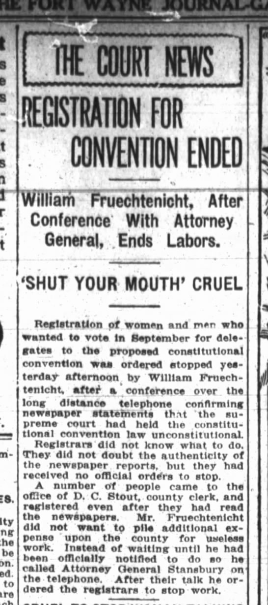 William Fruechtenicht, The Fort Wayne Journal-Gazette, Sat. July 14, 1917, p.6 - - the be to are IDE COURT NEWS CONVENTION ENDED...