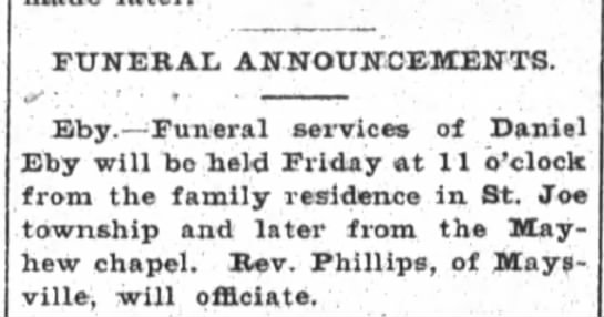 1901 Nov 21 Daniel Eby Funeral Annoucement - FUNERAL ANNOUNCEMENTS. Eby. Funeral seivices of...