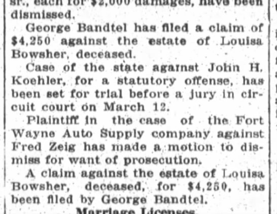 Geo. Bandtel, The Ft. Wayne Sentinel, Mon. Jan. 29, 1917 p.9 - dismissed. George' Bandtel has filed, a claim...