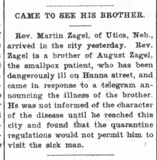 Martin Zagel visit to bro. The Ft.Wayne Sentinel, 29 July 1902, Tues. p.1 - CAME TO SEE HIS BROTHER. Rev. Martin Zagel, of...