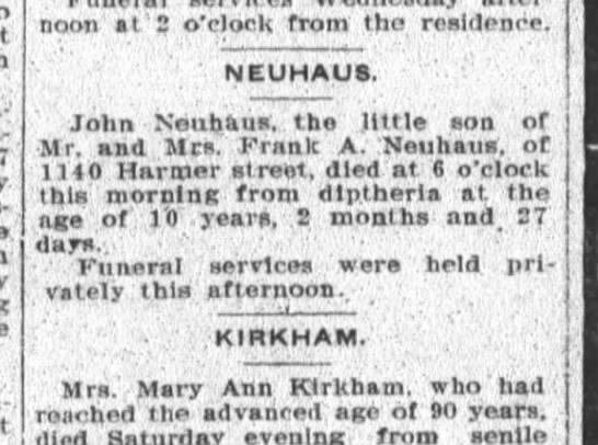 John Neuhaus dies at age 10.  Son of Mr and Mrs Frank A Neuhaus