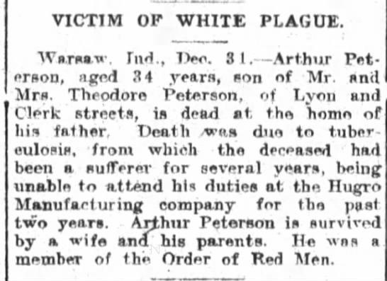 Arthur Peterson dies - VICTIM OF WHITE PLAGUE. Warsaw Ind , Io. 8 1 -...