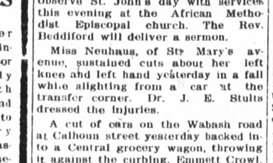 Miss Neuhaus of St. Marys Ave. falls and gets cut. - or t y as select a this evening at the African...