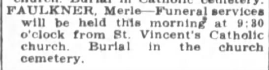 1922 Sep 14 Faulkner,  Merle Funeral Announcement - FAULKNER Merle Funeral services will be held...