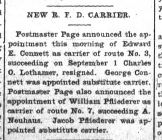 William Pfliederer appointed carrier of route formerly done by A. Neuhaus - NEW B, F. D. CAHBIEB. - Postmaster Page...