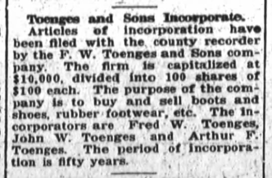 Toenges & Sons Incorporate, The Fort Wayne Sentinel, Tues., July 15, 1919, p.20 - TnenMa and Bona Incorporate. Articles of...