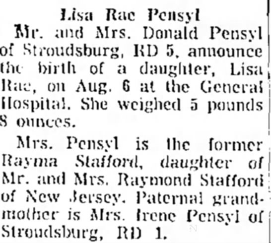 The Daily Record, Stroudsburg, PA August 14, 1964. Lisa Rae Birth August 8, 1964.  - Lisa J!ac Pensyl Hospital. She weighed Middle...