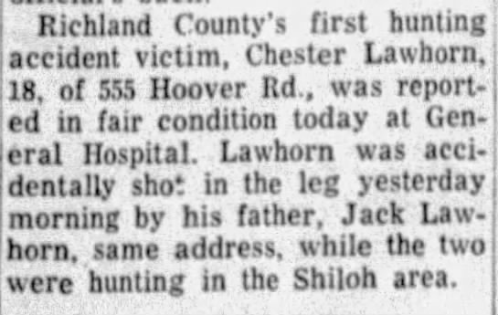 Jack and Chester Lawhorn in shooting accident while hunting. - Richland County's first hunting accident...