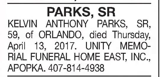 Kelvin Anthony Parks Sr. 19 Apr 2017 Wed Orlando Sentinel - PARKS, SR KELVIN ANTHONY PARKS, SR, 59, of...
