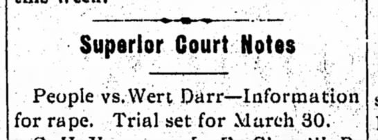 Darr 24 March 1905p - Superior Court Notes People vs.Wert...