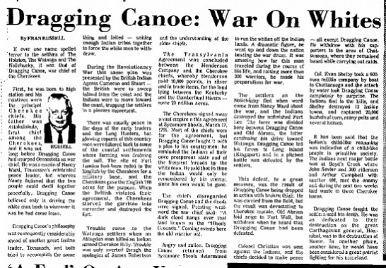 Dragging Canoe - Dragging Canoe: War On By FRAN RUSSELL If ever...