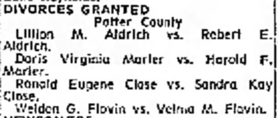 Weldon & Velma Divorce - Potter County (Amarillo) - 4/5/67 - a the far KOII1 'close. DIVORCES GRANTED Potter...