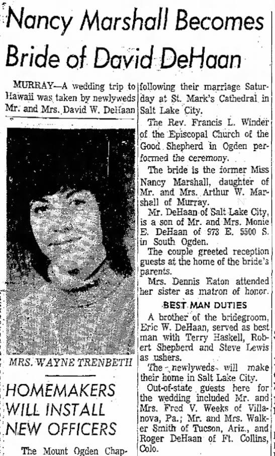 Nancy Marshall & David DeHaan Marriage Ogden Standard Examiner 5 May 1974 - Nancy Marshall Becomes Bride of David DeHaan...
