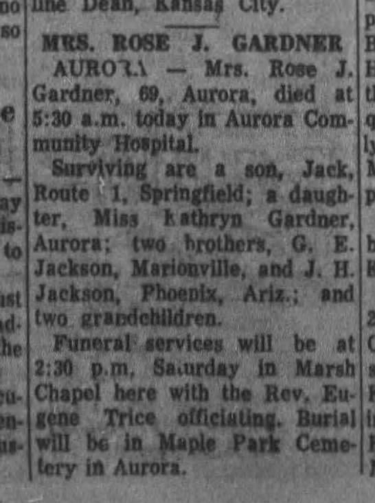 Rose JACKSON Gardner obit - no so ; w- w- to City. MRS. ROSE J. GARDNER...