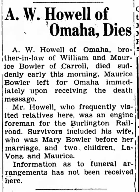 AW Howell's death notice in Carroll - , A W U^J] n f jCity, • ly • IlUntJll Ul Omaha...