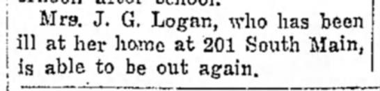 Mattie Logan been ill - Apr 1944 - Mrs. J. G. Logan, who has been   ill at her...