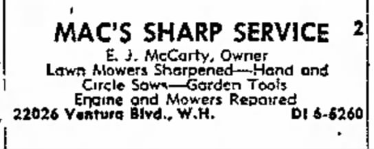 - * MAC'S SHARP SERVICE 2 E. J. McCarty, Owner...