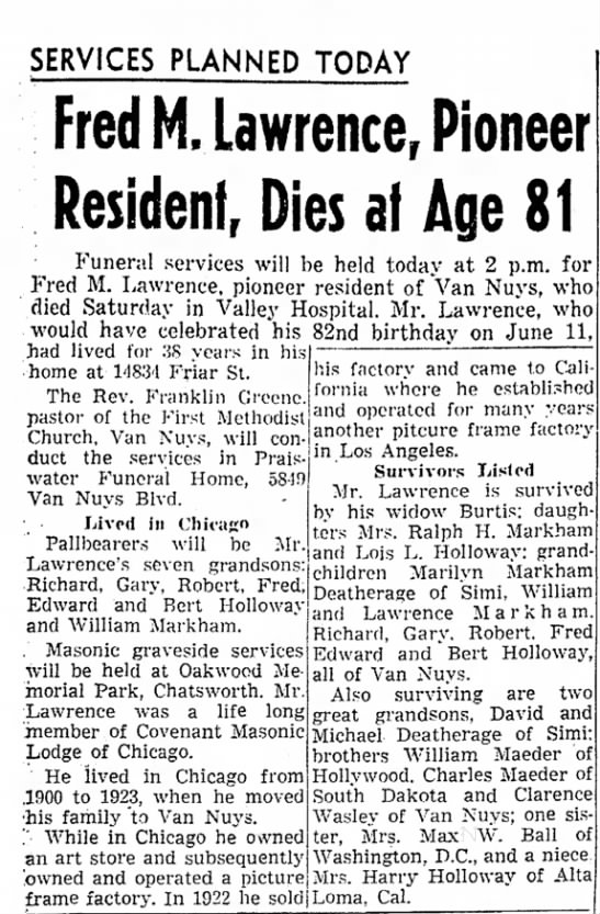 Valley News (Van Nuys, California) 06, June 1961 - SERVICES PLANNED TODAY Fred M, Lawrence,...