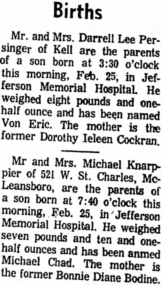 Chad Knappier's Birth - Births Mr. and Mrs. Darrell Lee Persinger...