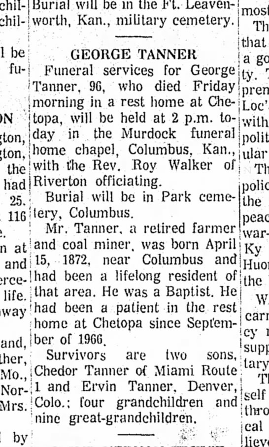 George Tanner obit 19may1968 - Burial, will be in the Ft.-Leaven-j mosl Kan.,...