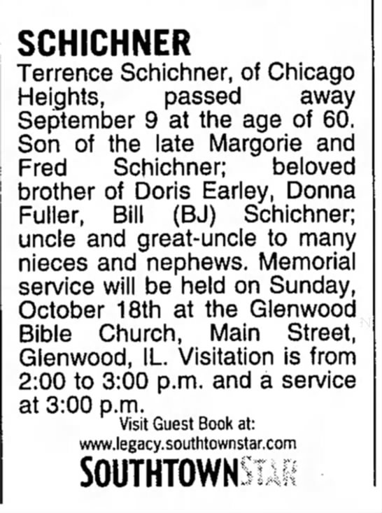 Schichner, Terrence, Obit - SCHICHNER Terrence Schichner, of Chicago...