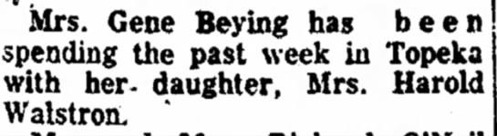 Mrs. Gene Beying 1957 Atchison - Mrs. Gene Beying has b e spending the past week...