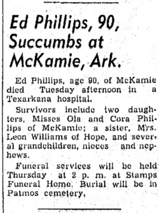 Hope Star p1, 31 Oct 1956 obit - f c/ • Phillips, 90, Succumbs at McKamie, Ark,...