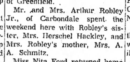 - of Greenfield. Mr. ,and Mrs, Arthur Robley Jr.,...