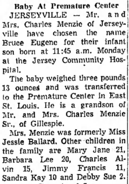 Charles Menzie, Jerseyville 1959 - Baby At Premature Center JERSEYVILLE — Mr. and...