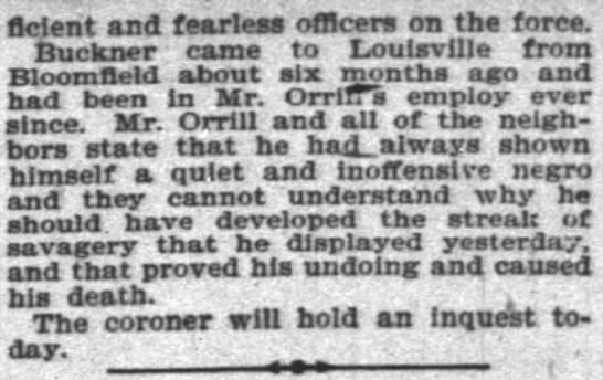 George William Orrill Cont. - ficlent and fearless officers on the force....