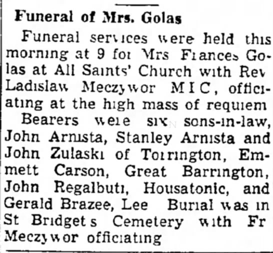GOLAS FUNERAL - of on Funeral of Mrs. Golas Funeral services...