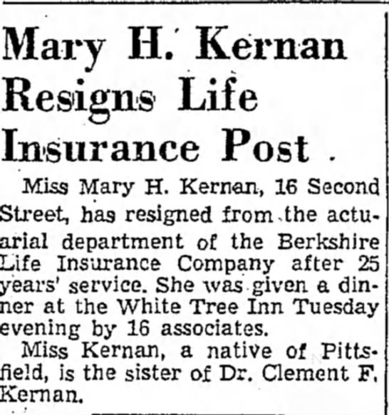 mary kernan, clem's sister23 feb 1946 - and by, Mary H. Reman Resigns Life Insurance...