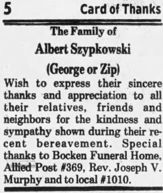 - Card of Thanks The Family of Albert Szypkowski...