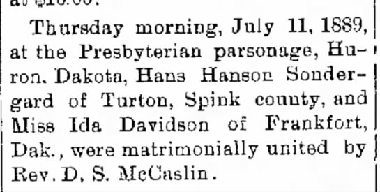 Ida Davidson marriage - north the Sioux Thursday morning, July 11,...