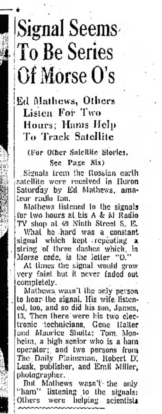 Local man hears Sputnik signal - Signal Seems To Be Series Of Morse O's E1...