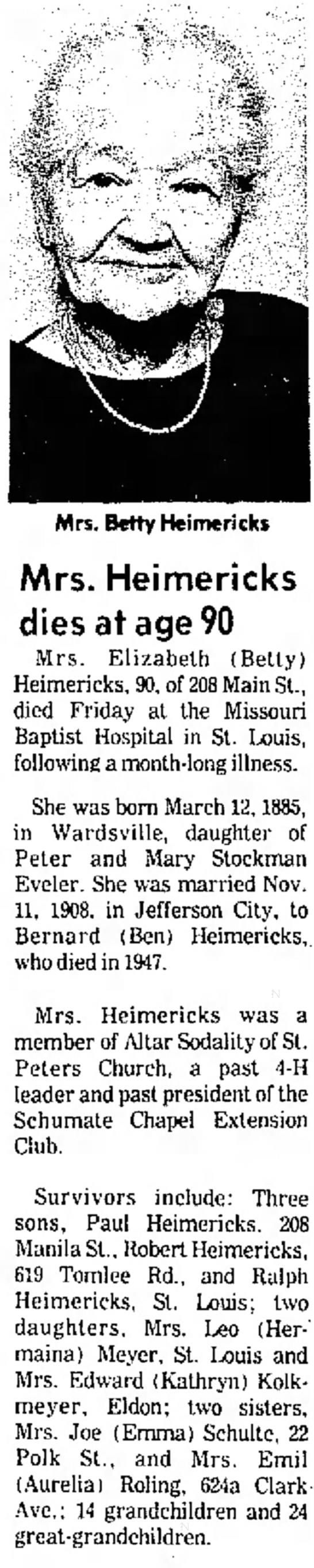 Betty Heimericks Obituary. Daughter of Peter and Mary Stockman Eveler - 16, and vie and p.m. 16, to Mrs. two Mrs....