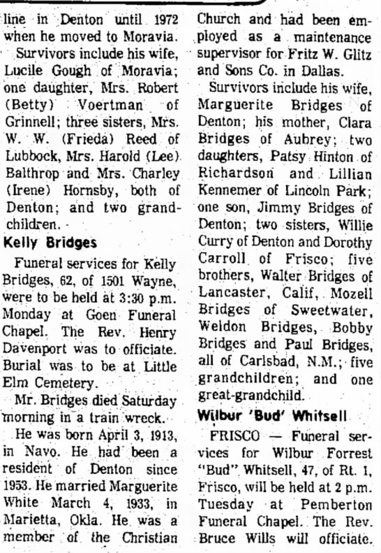 Kelly Bridges - to of line in Denton until 1972 when he moved...
