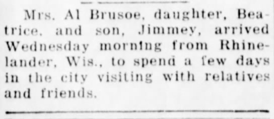 - Mrs. Al Brusoe, daughter, Bea trice, and son,...