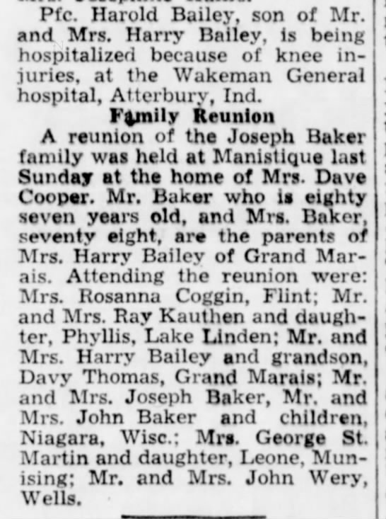 Baker Reunion  Manistique 10-25-1944 - Pfc. Harold Bailey, son of Mr. and Mrs. Harry...