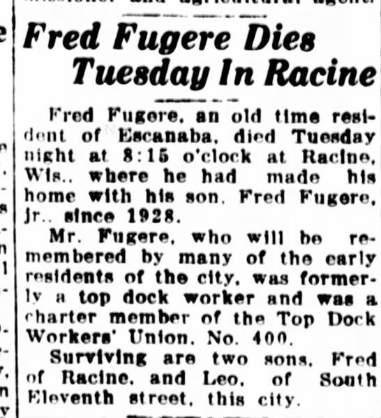 Orphire 20 Nov 1938 - Fred Fugere Dies Tuesday In Racine Fred Fugere,...