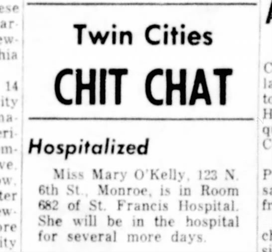 Mary O'Kelly goes to hospital - Hospitalized 14 city Twin Cities CHIT CHAT Miss...