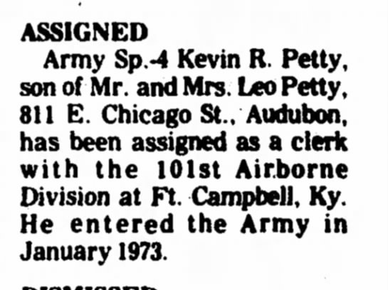 kevin  - ASSIGNED Army Sp.-4 Kevin R. Petty, son of Mr....