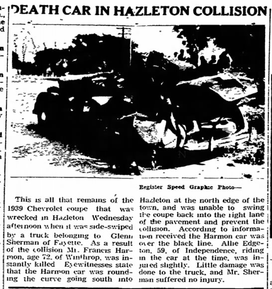 Francis M Harmon - in the and Hasleton yesterday. make j DEATH CAR...