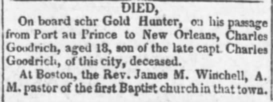 Charles Goodrich, son of Capt Charles Goodrich died - DIEDj On board schr Gold Hunter, oa his passage...