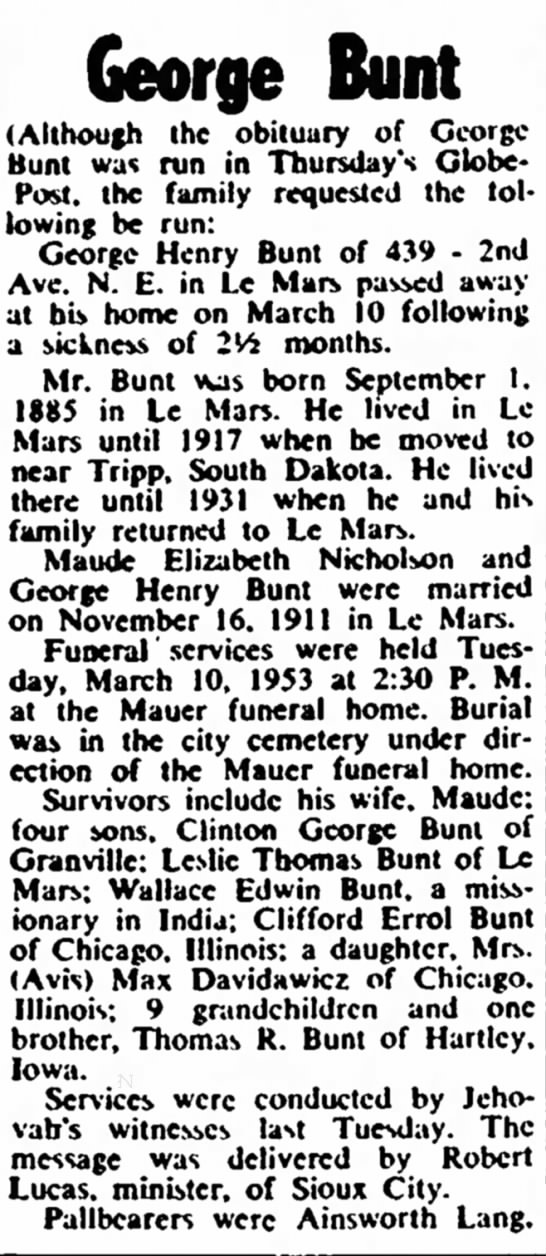 - a a and George Bunt (Although the obituary of...