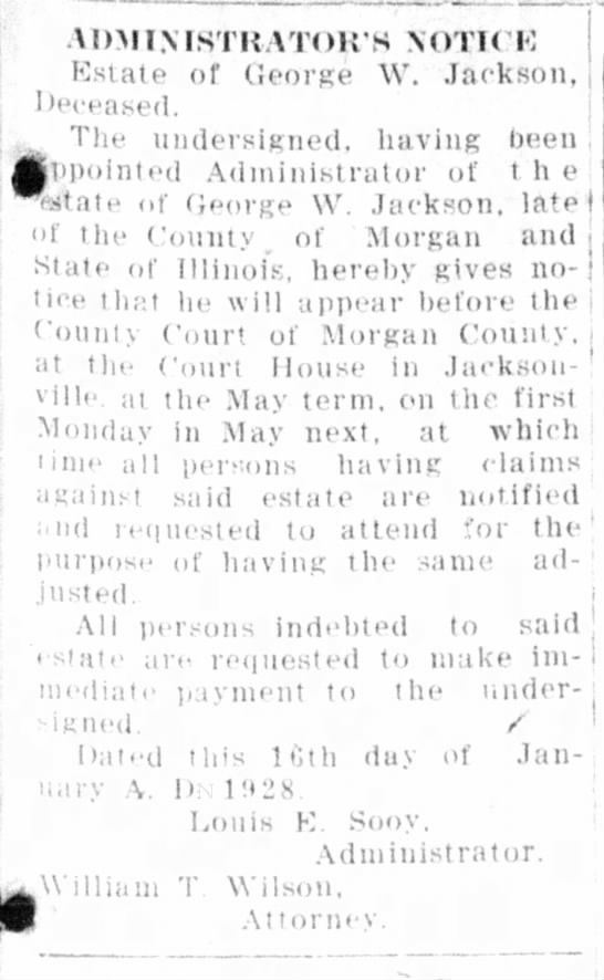 George W Jackson was brother of John  Henry Jackson, Louis Sooy was his son-in-law - M »11 \ l ST K A T< >H S \ ()T I ( 10 Estate of...