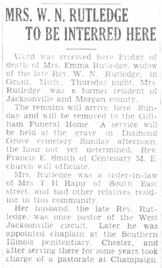Jacksonville Daily Journal (Jacksonville, Illinois) May 25, 1929 page 10 - 1 j : MRS. W. N. RUTLEDGE TO BE INTERRED HERE...