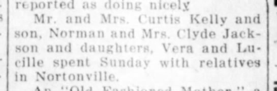 Mrs Clyde Jackson and daughters Vera and Lucille - reported as doing nicely Mr. and Mrs Curtis...