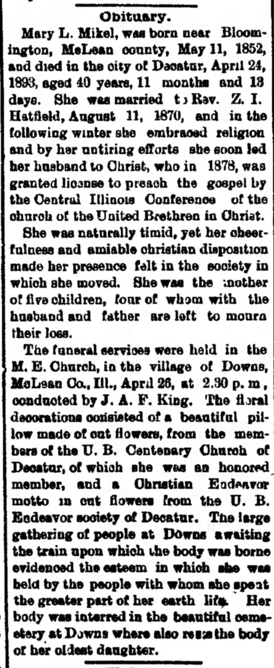 Mary L. Mikel Hatfield Obit.  Decatur Daily Republican, Decatur, IL  28 Apr 1893, Fri.  Page 4. - All Main to Club 50 for Ball. House Ira B....