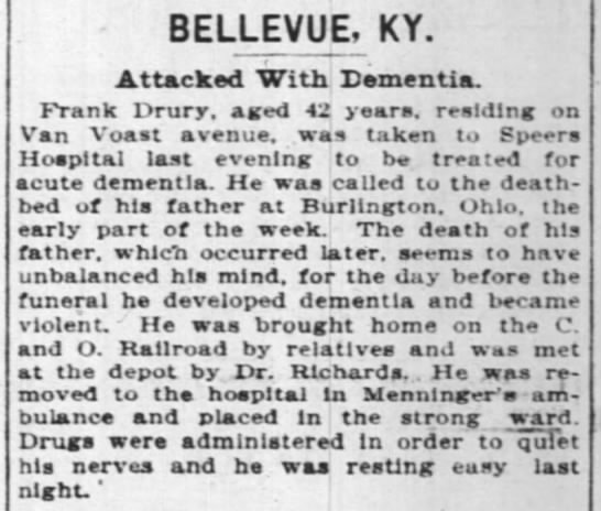 - BELLEVUE, KY. Attacked With Dementia. Frank...